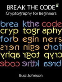 Link to an enlarged image of Break the Code : Cryptography for Beginners (Dover Children's Activity Books)
