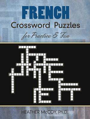 Link to an enlarged image of French Crossword Puzzles for Practice & Fun (Dover Language Learning Books: French) (CSM)