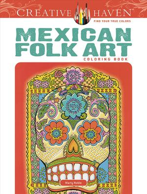 Link to an enlarged image of Mexican Folk Art Adult Coloring Book (Creative Haven) (CLR CSM)