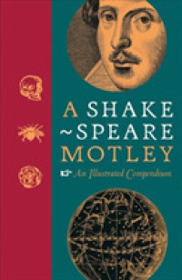 Link to an enlarged image of A Shakespeare Motley : An Illustrated Compendium (Illustrated)