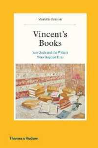 Link to an enlarged image of Vincent's Books : Van Gogh and the Writers Who Inspired Him -- Hardback