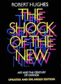 Link to an enlarged image of The Shock of the New: Art and the Century of Change (Updated and enlarged)