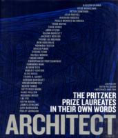 Link to an enlarged image of Architect: The Pritzker Prize Laureates in their own Words