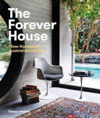 Link to an enlarged image of The Forever House : Time-Honoured Australian Homes