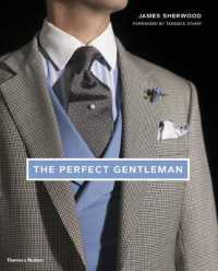 Link to an enlarged image of The Perfect Gentleman : The Pursuit of Timeless Elegance and Style in London
