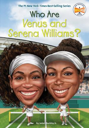 Link to an enlarged image of Who Are Venus and Serena Williams? (Who Was...?) (DGS)