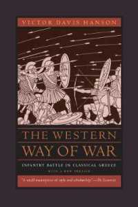 Link to an enlarged image of The Western Way of War : Infantry Battle in Classical Greece (2nd)