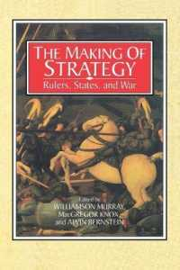 Link to an enlarged image of The Making of Strategy : Rulers, States, and War