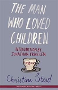 Link to an enlarged image of Man Who Loved Children -- Paperback / softback