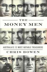 Link to an enlarged image of The Money Men : Australia's 12 Most Notable Treasurers (Reprint)