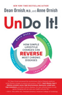 Link to an enlarged image of Undo It! : How Simple Lifestyle Changes Can Reverse Most Chronic Diseases