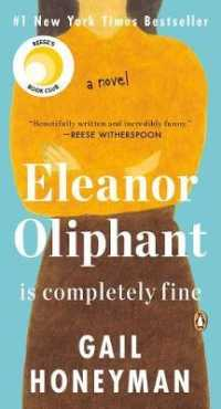 Eleanor Oliphant Is Completely Fine: A Novel 9780525506348