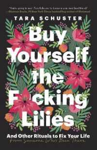Link to an enlarged image of Buy Yourself the F*cking Lilies : And Other Rituals to Fix Your Life, from Someone Who's Been There (Reprint)