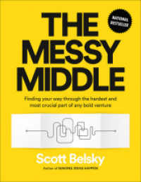Link to an enlarged image of Messy Middle : Finding Your Way through the Hardest and Most Crucial Part of Any Bold Venture -- Paperback (English Language Edition)