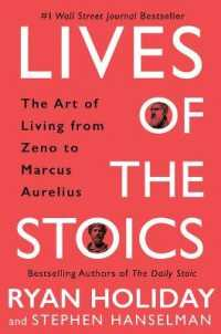 Link to an enlarged image of Lives of the Stoics : The Art of Living from Zeno to Marcus Aurelius