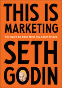 Link to an enlarged image of This Is Marketing : You Can't Be Seen Until You Learn to See -- Paperback (English Language Edition)