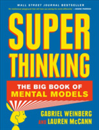 Link to an enlarged image of Super Thinking : The Big Book of Mental Models -- Paperback (English Language Edition)