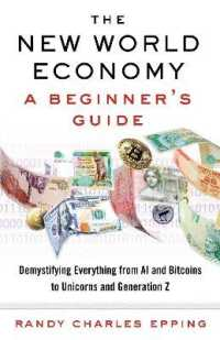 Link to an enlarged image of The New World Economy : A Beginner's Guide: Demystifying Everything from Al and Bitcoins to Unicorns and Generation Z
