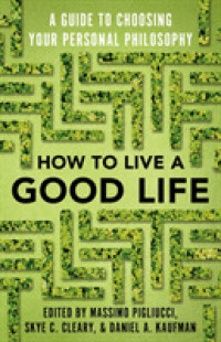 Link to an enlarged image of How to Live a Good Life : A Guide to Choosing Your Personal Philosophy