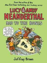 Link to an enlarged image of Lucy & Andy Neanderthal : Bad to the Bones (Lucy & Andy Neanderthal)