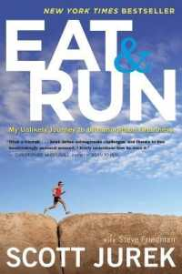 Link to an enlarged image of Eat & Run : My Unlikely Journey to Ultramarathon Greatness