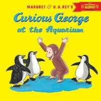 Link to an enlarged image of Curious George at the Aquarium (Curious George) (Paperback + Downloadable Audio)