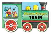 Link to an enlarged image of Curious George's Train (Curious George) (INA NOV BR)