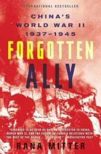 Link to an enlarged image of Forgotten Ally : China's World War II, 1937-1945 (Reprint)