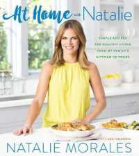 Link to an enlarged image of At Home with Natalie : Simple Recipes for Healthy Living from My Familys Kitchen to Yours