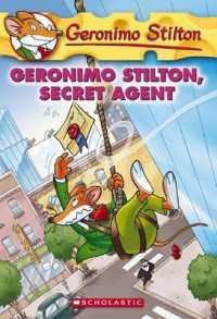 Link to an enlarged image of Geronimo Stilton, Secret Agent (Geronimo Stilton) (Reissue)