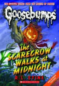 Link to an enlarged image of The Scarecrow Walks at Midnight (Goosebumps) (Reprint)