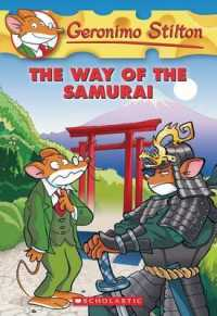 Link to an enlarged image of The Way of the Samurai (Geronimo Stilton)