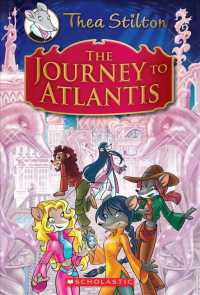 Link to an enlarged image of The Journey to Atlantis (Thea Stilton Special Edition)