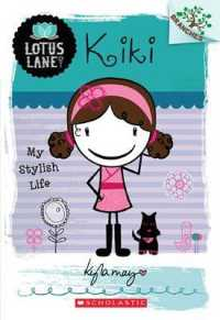 Link to an enlarged image of Kiki : My Stylish Life (Lotus Lane. Scholastic Branches)