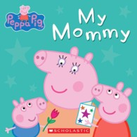 Link to an enlarged image of My Mommy (Peppa Pig) (BRDBK)
