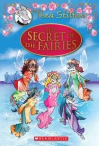 Link to an enlarged image of The Secret of the Fairies (Thea Stilton Special Edition)