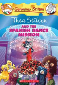 Link to an enlarged image of Thea Stilton and the Spanish Dance Mission (Thea Stilton) (Reissue)