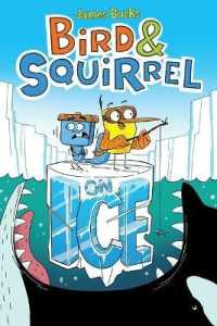 Link to an enlarged image of Bird & Squirrel on Ice (Bird & Squirrel)