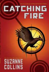 Link to an enlarged image of Catching Fire (Hunger Games) (Reprint)