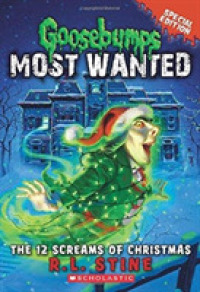 Link to an enlarged image of The 12 Screams of Christmas (Goosebumps Most Wanted)