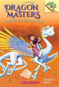 Link to an enlarged image of Saving the Sun Dragon (Dragon Masters. Scholastic Branches)