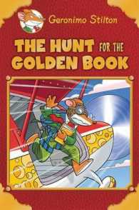 Link to an enlarged image of The Hunt for the Golden Book : Plus a Bonus Mini Mystery and Cheesy Jokes! (Geronimo Stilton Special Edition) (Translation)