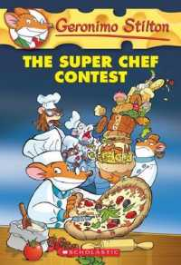 Link to an enlarged image of The Super Chef Contest (Geronimo Stilton) (Reissue)