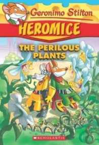 Link to an enlarged image of Geronimo Stilton Heromice #4: The Perilous Plants