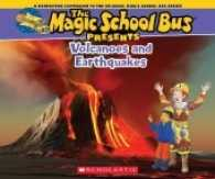 Link to an enlarged image of Volcanoes and Earthquakes : A Nonfiction Companion to the Original Magic School Bus Series (Magic School Bus Presents)