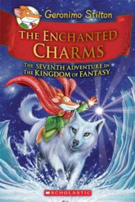 Link to an enlarged image of The Enchanted Charms : The Seventh Adventure in the Kingdom of Fantasy (Geronimo Stilton and the Kingdom of Fantasy)