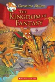 Link to an enlarged image of The Kingdom of Fantasy (Geronimo Stilton and the Kingdom of Fantasy)