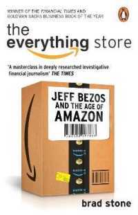 Link to an enlarged image of Everything Store: Jeff Bezos and the Age of Amazon -- Paperback / softback