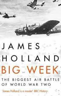 Link to an enlarged image of Big Week: The Biggest Air Battle of World War Two