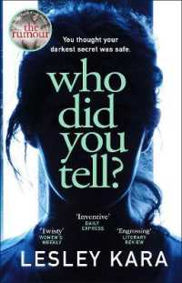 Who Did You Tell? From the bestselling author of The Rumour 9780552175517